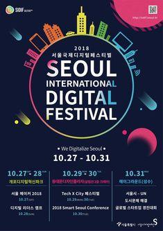올해로 3회를 맞이하는 '2018 서울국제디지털페스티벌 (Seoul International Digital Festival, SIDiF)'은 시민들이 생각하는 도시문제를 살펴보고 국내외 디지털 혁신사례를 공유하는 장으로 운영된다.10월 27일(토)부터 31일(수)까지 … Ad Design, Layout Design, Logo Design, Bora Lim, Event Poster Design, Poster Layout, Graphic Design Inspiration, Typography, Invitation Cards