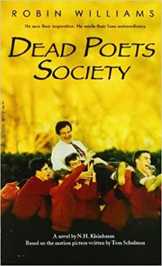 """Read """"Dead Poets Society"""" by N. Kleinbaum available from Rakuten Kobo. Todd Anderson and his friends at Welton Academy can hardly believe how different life is since their new English profess. Robin Williams, Books You Should Read, Books To Read, Dead Poets Society Book, Book Club Books, Book Lists, Professor, Read Dead, Fiction"""