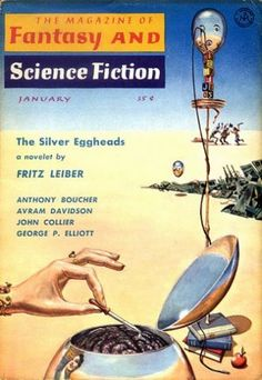 Emsh, F&SF 59-01, The Silver Eggheads by Fritz Leiber.