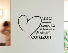 #Vinilos #Frases de #Amor Una persona como tú, se lleva en el fondo del corazón 02732 Just Do It, Love You, My Love, Mega Sena, Positive Phrases, Heart Images, Simple Words, Best Vibrators, Spanish Quotes
