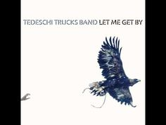 Tedeschi Trucks Band -  Don't Know What It Means