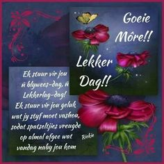 Good Morning Picture, Morning Pictures, Good Morning Wishes, Good Morning Quotes, Betty Boop Birthday, Lekker Dag, Afrikaanse Quotes, Goeie Nag, Goeie More