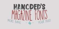 Hanoded's Magazine Fonts « MyFonts