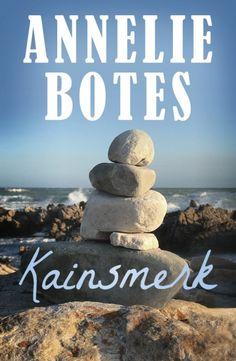 Kainsmerk by Botes, Annelie Man Se, Penguin Random House, Afrikaans, South Africa