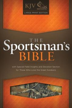 """KJV Sportsman's Bible - Large Print - Camo. The perfect gift for Father's Day, a son's birthday, or graduation, """"The Sportsman's Bible"""" features a Mothwing camouflage cover plus special field insights and devotions for those who love spending time with #God while hunting and fishing in the great outdoors.  Easy to read and carry, this is a special edition of the #KJV Large Print Personal Size Reference #Bible and features many of the same helps as other editions twice its size."""