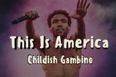 Childish Gambino –This Is America Lyrics