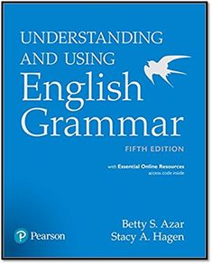 Understanding and Using English Grammar, Student book with Essential Online Resources - International Edition English Grammar Book Pdf, English Verbs, English Book, Learn English, Hello English, English Language, Grammar Chart, Grammar Skills, Grammar Rules