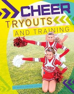 Presents basic information about tryouts for cheerleading, covering everything…