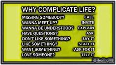 "Healing Mind Body na Twitteri: ""Why Complicate Life .. #Mindfulness #MindBody #Wellness https://t.co/fVAFhYc6Xk"""