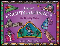 Days of Knights and Damsels: An Activity Guide by Laurie ... https://www.amazon.com/dp/1556522916/ref=cm_sw_r_pi_dp_x_Q3NMybMH2EWWY
