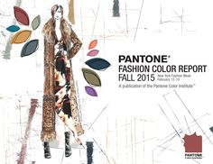 PANTONE Fashion Color Report Fall 2015