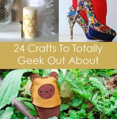 Geek Knits and Crafts:  1.Triforce Candles  2.Tardis Trainers  3.8Bit Knitted Blanket  4.Comic Print Heels  5.Floppy Disc Pots  6.Joystick Lamp  7.Comic Coasters  8.Minecraft Wallhanging  9.Crochet Starfleet Insignia  10.Nebula Pillow  11.Ewok Softie  12.Spiderman XStitch  13.Lego USB  14.Creeper Doll  15.Jayne Hat  16.Pac-Board  17.LOTR Knit Scarf  18.Star-Flakes  19.Knit Eye of Jupiter Hat  20.N7 Hoodies  21.Golden Snitch Ornament  22.Zelda Heart Card  23.Knit Tardis Socks  24.Portal Gun