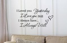 I Loved You Yesterday I Love You Still I Always Have... I Always Will Two Hearts 22x13 Inches Symbol Matte Black Vinyl Silhouette Keypad Track Pad Decal Window Wall Quotes Sayings Art Vinyl Decal SSC inc. http://www.amazon.com/dp/B00LU31S16/ref=cm_sw_r_pi_dp_iWRXtb18FTFF9TP2