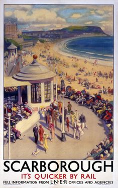'Scarborough', LNER poster, 1923-1947. Would love to visit Scarborough some day as it's my mums maiden name :)
