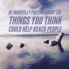 Be mindfully praying about the things that you think could help reach people.⠀ ⠀ Preparing content and ideas can make you feel overwhelmed; so, when you're prepping to have a planning session give yourself a bit of time before the meeting to let ideas stew in your head. Be mindfully praying about the things that you think could help reach people and further the mission of your church ahead of time. Be full of energy (if that means coffee, then coffee up, if that just means sleep, then get a…