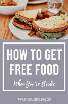 3a39badac0e4ed3b086895ab37077879 - How To Get Free Food As A College Student