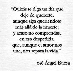 Aunque el amor nos une, nos separa la vida...
