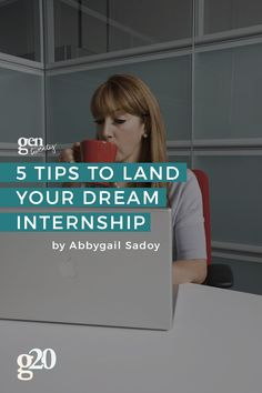 Internships get your feet in the building, and help you open doors for yourself. Click through for 5 tips to landing the best internships.