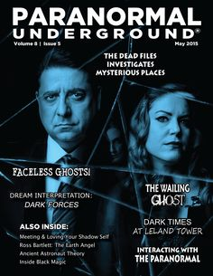 In this issue of Paranormal Underground magazine, we spotlight psychic medium Ross Bartlett and The Dead Files Amy Allan and Steve DiSchiavi. We also feature the haunted Devil's Marbles in Australia and the ancient astronaut theory. Other columns discuss faceless ghosts, psychic phenomena, and dealing with your shadow self. We also delve into what dark dreams mean and what makes magic black. www.paranormalunderground.net!