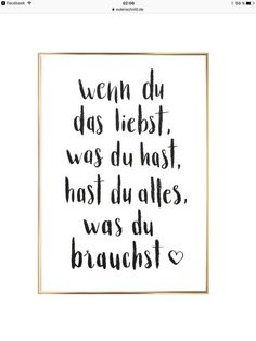 Gerahmter Digitaldruck Alles Was Du Brauchst Druck: Weiß S- Gerahmter Digi Framed Digital Print Everything You Need Print: White S- Framed Digi Love Quotes, Inspirational Quotes, The Words, Decir No, Hand Lettering, Digital Prints, Love You, Wisdom, Positivity