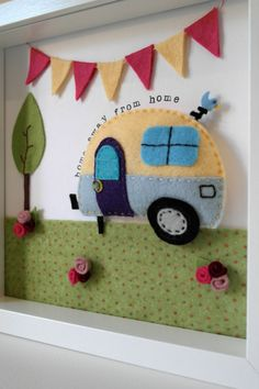 Felt caravan frame 'home away from home'. Sewn by DanielleLDesigns
