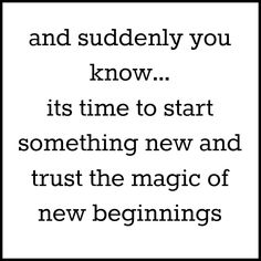 New Beginnings.