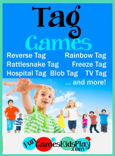 Fun ways to play the outdoor kids game of Tag!  Reverse, Rainbow, Rattlesnake, Freeze, Hospital, Blob, TV and more variations!  Great for groups to play outside any time!   #tag #games #exercise #summer #kids http://fungameskidsplay.com