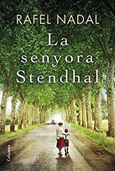 La Senyora Stendhal / Rafel Nadal