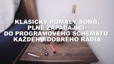 Rybičky48 - Klasický pomalý song, plně zapadající do programového schéma...