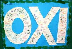 "5ο Νηπιαγωγείο Σερρών: ""OXI"" Preschool Classroom, Kindergarten, 28th October, National Holidays, Letters, Peace, Education, Crafts, Bulletin Board"