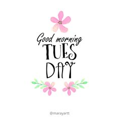 Good Morning Tuesday, Good Morning Sunshine, Good Morning Good Night, Morning Wish, Good Morning Quotes, Hump Day Quotes, Thursday Quotes, Its Friday Quotes, Sunday Quotes