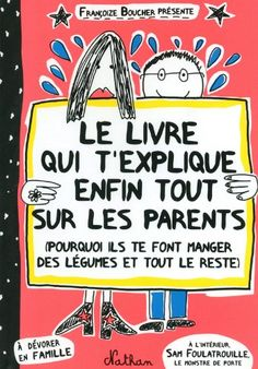 The book that finally explains everything about parents (and why they make you eat vegetables and all the rest) Good Books, Books To Read, My Books, French Tenses, French Adjectives, French Articles, French Pictures, Album Jeunesse, Love Is Everything