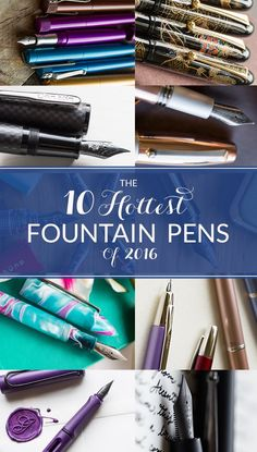 These fountain pens are hot! In fact, they made our 10 hottest fountain pens of 2016. Click here to see why!