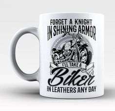 Forget a knight in shining armor I'll take a biker in leathers any day. Perfect mug for any woman who prefers a motorcycle rider. Available here - https://diversethreads.com/products/ill-take-a-biker-in-leathers-any-day-mug