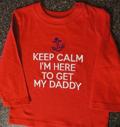 Military Homecoming Shirt- Keep Calm I'm Here to get My Daddy on Etsy, $18.99 deployment homecoming