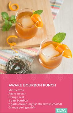 Brew a mug of Awake English Breakfast and set aside to cool. Muddle mint, agave nectar and orange zest in a glass. Add ice, bourbon, cooled tea and stir. Top with additional agave nectar to taste, garnish with an orange peel and enjoy!