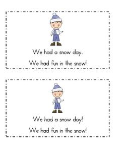 This fun book is great for a winter unit or to use after a snow day.