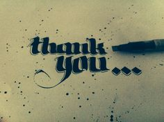 Thank you - Word of the day  #calligraphie #calligraffiti #kalligraphie #kalligraffiti #graffiti #handemade #handlettering #lettering #letterdesign #type #typedesign #typo #typodesign #typografie #typographie #font #fontdesign #schrift #schriftdesign #graphix #grafik #grafikdesign #design #graphixdesign #art #kunst #dus #düsseldorf #duesseldorf #fln #flingern #bureau #büro #designbüro #designbuero #designbureau #xyzettgraphix  xyzettgraphix. | büro für visuelle kommunikation