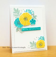 SYMPATHY BLOOMS : By KISS-keepitsweetandsimple using WPlus9 Feathers and Florals