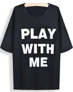 T-Shirt PLAY WITH ME - EUR€12.95