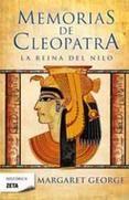 memorias de cleopatra: i. la reina del nilo-margaret george-9788498724196