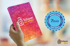 Como esse E-Book vai te ajudar? O E-Book Instagram Sem Segredo vai te ensinar através de um método simples e prático como conseguir os... 2 Instagram, Communication, Business, Books, The Secret, Social Media, Teaching, Entrepreneurship, Simple