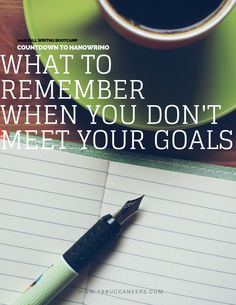 Having trouble meeting your writing goals? Here are some things to remember What to Remember When You Don't Meet Your Goals  http://www.yabuccaneers.com/blog/whenyoudontmeetyourgoal