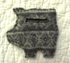 Recycled wool (felted sweaters) piggy bank I made, using the tutorial from the While Wearing Heels blog