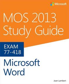 MOS 2013 Study Guide for Microsoft Word - Books on Google Play