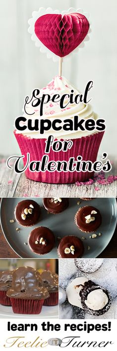 Valentine Sweets SPECIAL CUPCAKES FOR VALENTINE'S DAY. Love it: www.teelieturner.com Chocolates, candies and other sweet delicacies are always on demand this love month. Another sweet addition this Vday are cupcakes.. #ValentinesDay