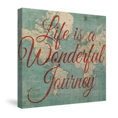 World Map Inspiration - Life is a Wonderful Journey Creative Art Canvas from Laural Home.