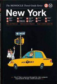 Monocle Guide de voyage New-York-listing Design Shop, Book Design, Layout Design, Good Books, My Books, Monocle Magazine, Voyage New York, New Travel, The Guardian