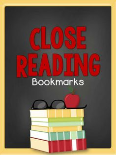 Free bookmarks to help your students with the process of close reading.