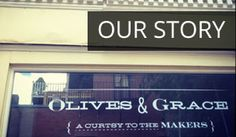 Olives & Grace | A curtsy to the makers | South End, Boston
